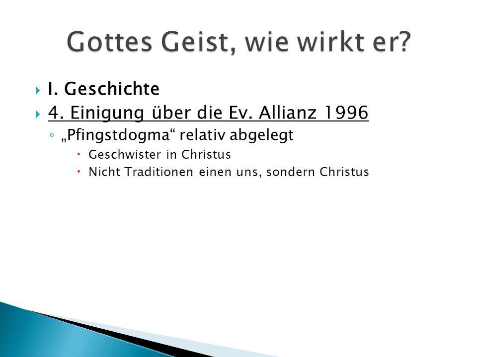  I. Geschichte  4. Einigung über die Ev.