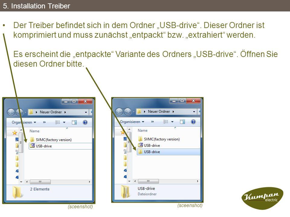 """Der Treiber befindet sich in dem Ordner """"USB-drive"""". Dieser Ordner ist komprimiert und muss zunächst """"entpackt"""" bzw. """"extrahiert"""" werden. Es erscheint"""