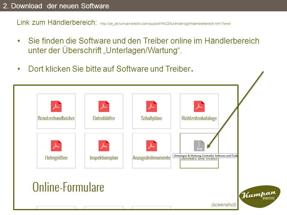 """Sie finden die Software und den Treiber online im Händlerbereich unter der Überschrift """"Unterlagen/Wartung"""". Dort klicken Sie bitte auf Software und T"""