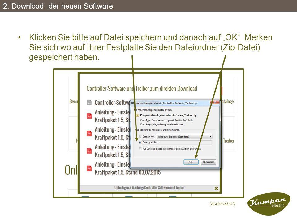 """Klicken Sie bitte auf Datei speichern und danach auf """"OK"""". Merken Sie sich wo auf Ihrer Festplatte Sie den Dateiordner (Zip-Datei) gespeichert haben."""