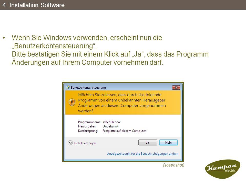 """Wenn Sie Windows verwenden, erscheint nun die """"Benutzerkontensteuerung"""". Bitte bestätigen Sie mit einem Klick auf """"Ja"""", dass das Programm Änderungen a"""