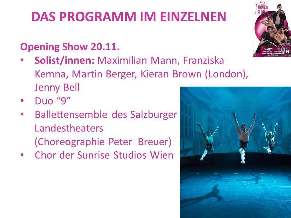 """DAS PROGRAMM IM EINZELNEN Opening Show 20.11. Solist/innen: Maximilian Mann, Franziska Kemna, Martin Berger, Kieran Brown (London), Jenny Bell Duo """"9"""""""