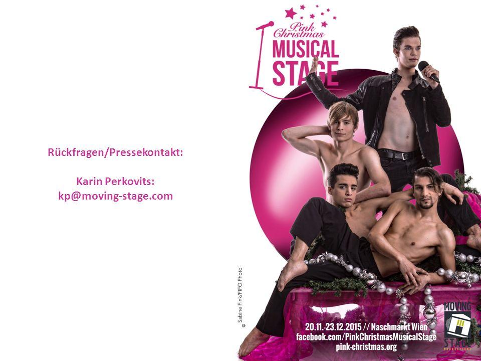 Rückfragen/Pressekontakt: Karin Perkovits: kp@moving-stage.com