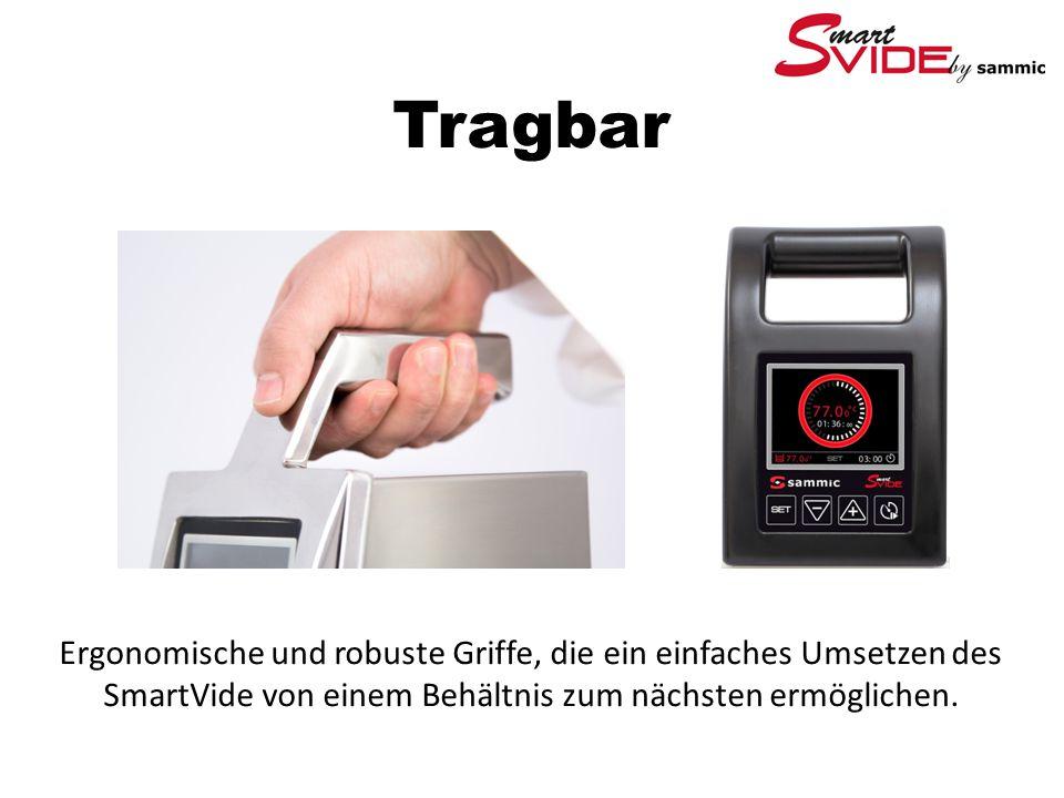 Tragbar Ergonomische und robuste Griffe, die ein einfaches Umsetzen des SmartVide von einem Behältnis zum nächsten ermöglichen.