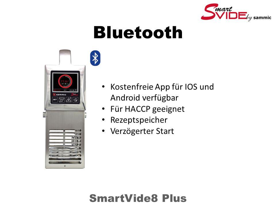 Bluetooth SmartVide8 Plus Kostenfreie App für IOS und Android verfügbar Für HACCP geeignet Rezeptspeicher Verzögerter Start