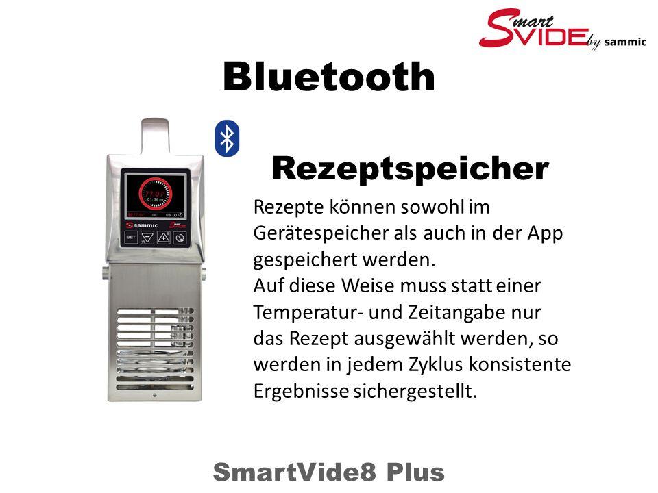 Bluetooth SmartVide8 Plus Rezepte können sowohl im Gerätespeicher als auch in der App gespeichert werden.