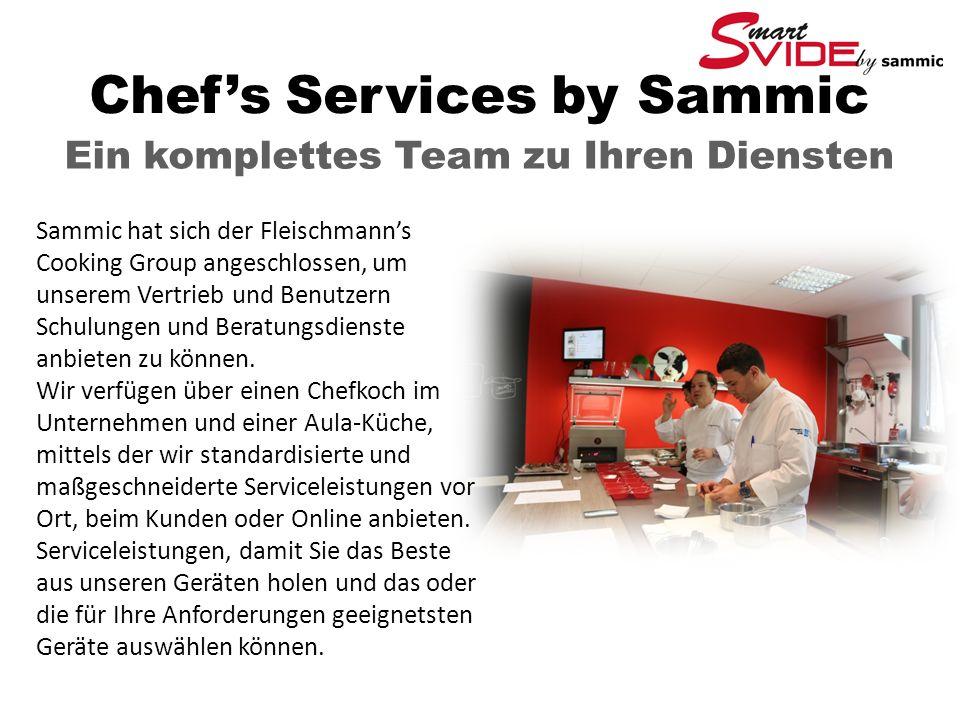 Chef's Services by Sammic Ein komplettes Team zu Ihren Diensten Sammic hat sich der Fleischmann's Cooking Group angeschlossen, um unserem Vertrieb und Benutzern Schulungen und Beratungsdienste anbieten zu können.