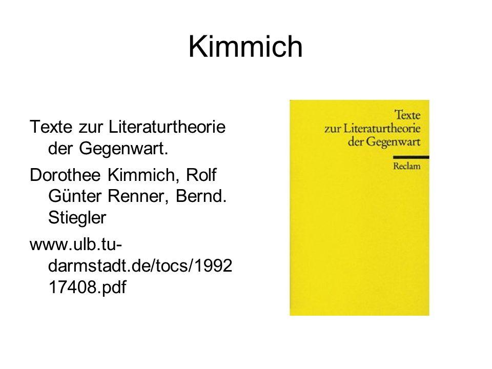 Kimmich Texte zur Literaturtheorie der Gegenwart. Dorothee Kimmich, Rolf Günter Renner, Bernd.