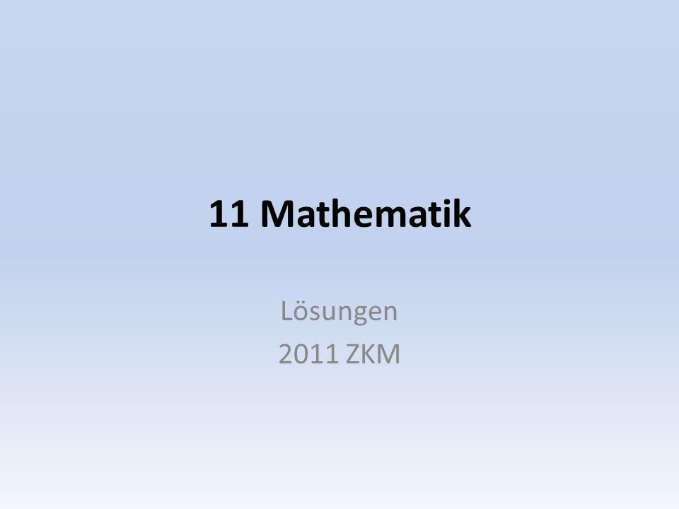 11 Mathematik Lösungen 2011 ZKM