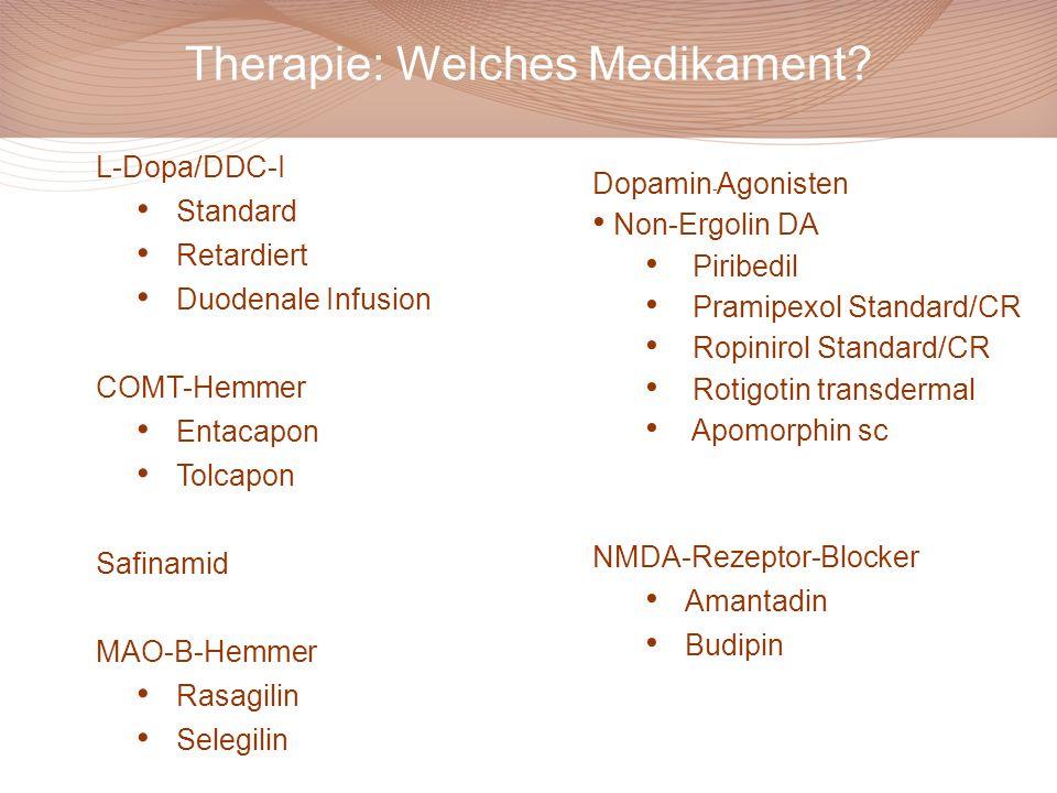 L-Dopa/DDC-I Standard Retardiert Duodenale Infusion COMT-Hemmer Entacapon Tolcapon Safinamid MAO-B-Hemmer Rasagilin Selegilin Dopamin - Agonisten Non-