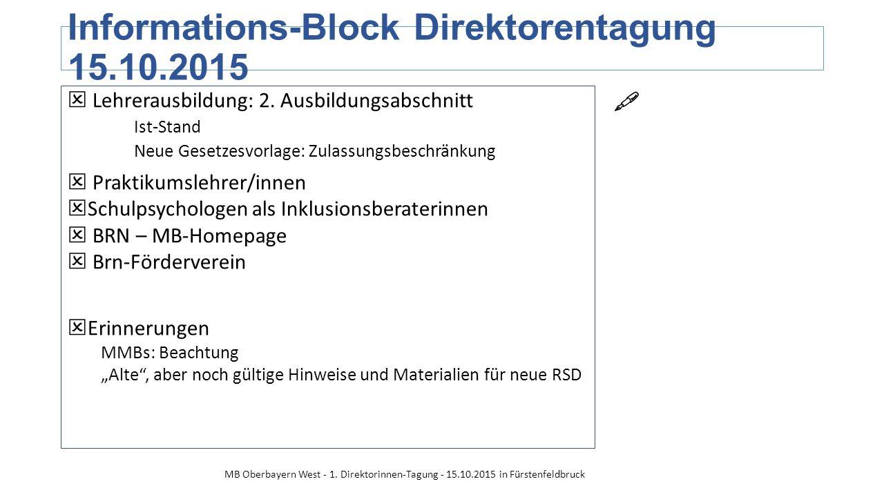 Informations-Block Direktorentagung 15.10.2015  Lehrerausbildung: 2.