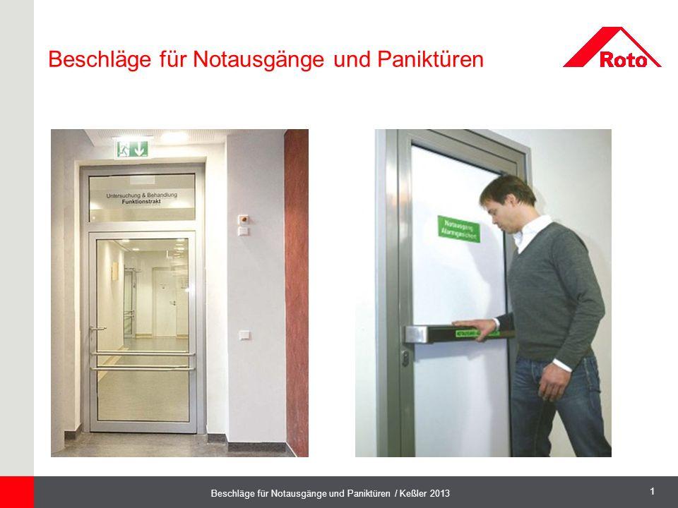 1 Beschläge für Notausgänge und Paniktüren / Keßler 2013 Beschläge für Notausgänge und Paniktüren