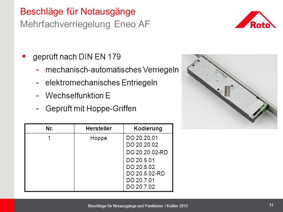 11 Beschläge für Notausgänge und Paniktüren / Keßler 2013  geprüft nach DIN EN 179 - mechanisch-automatisches Verriegeln - elektromechanisches Entrie