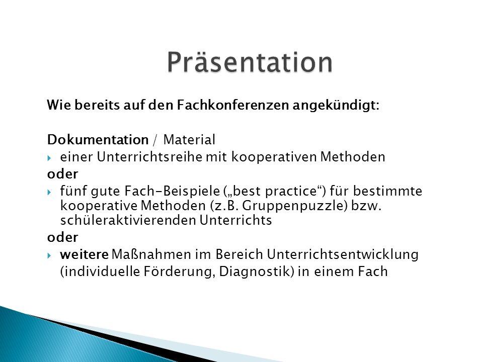 Wie bereits auf den Fachkonferenzen angekündigt: Dokumentation / Material  einer Unterrichtsreihe mit kooperativen Methoden oder  fünf gute Fach-Bei