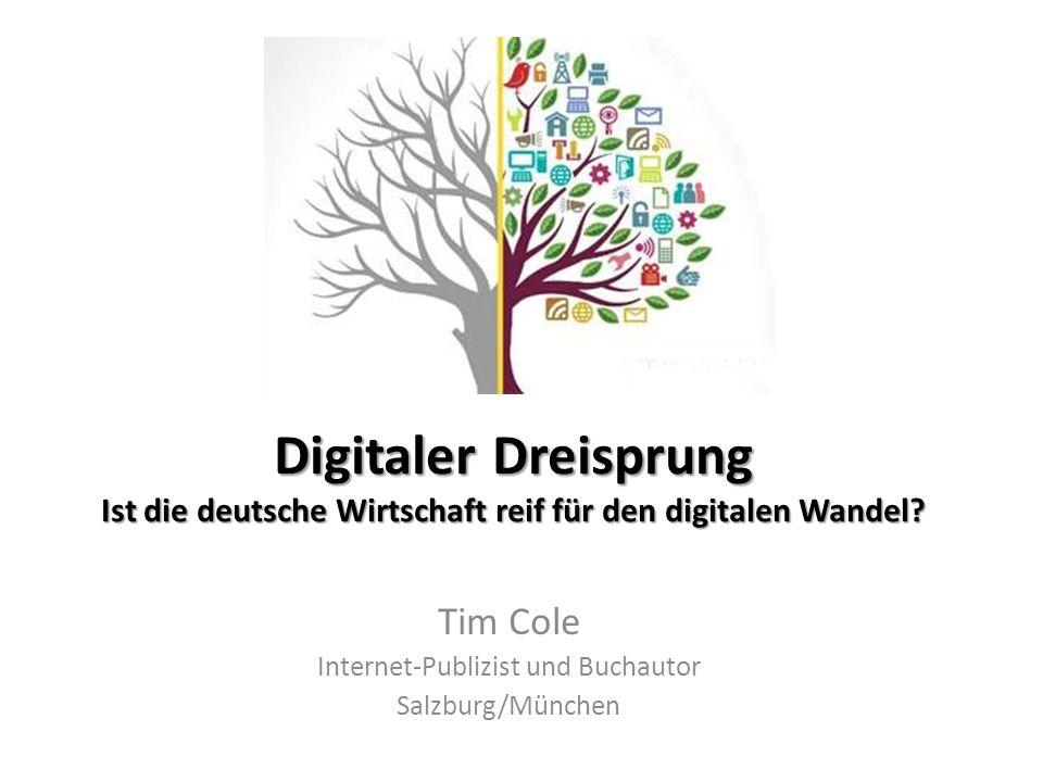 Digitaler Dreisprung Ist die deutsche Wirtschaft reif für den digitalen Wandel.