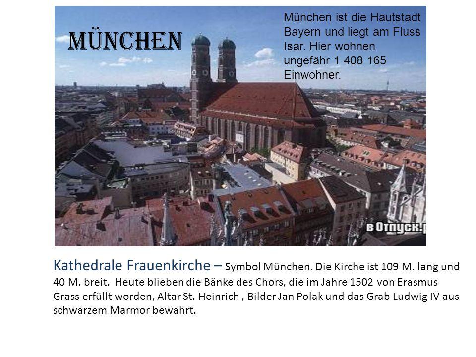 Kathedrale Frauenkirche – Symbol München. Die Kirche ist 109 M. lang und 40 M. breit. Heute blieben die Bänke des Chors, die im Jahre 1502 von Erasmus