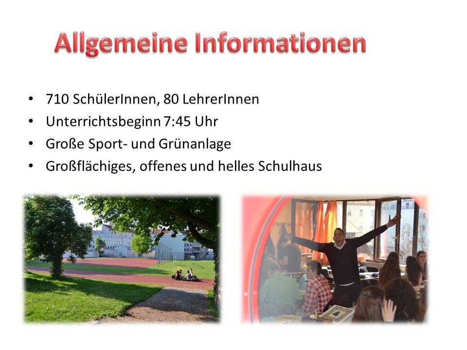 710 SchülerInnen, 80 LehrerInnen Unterrichtsbeginn 7:45 Uhr Große Sport- und Grünanlage Großflächiges, offenes und helles Schulhaus