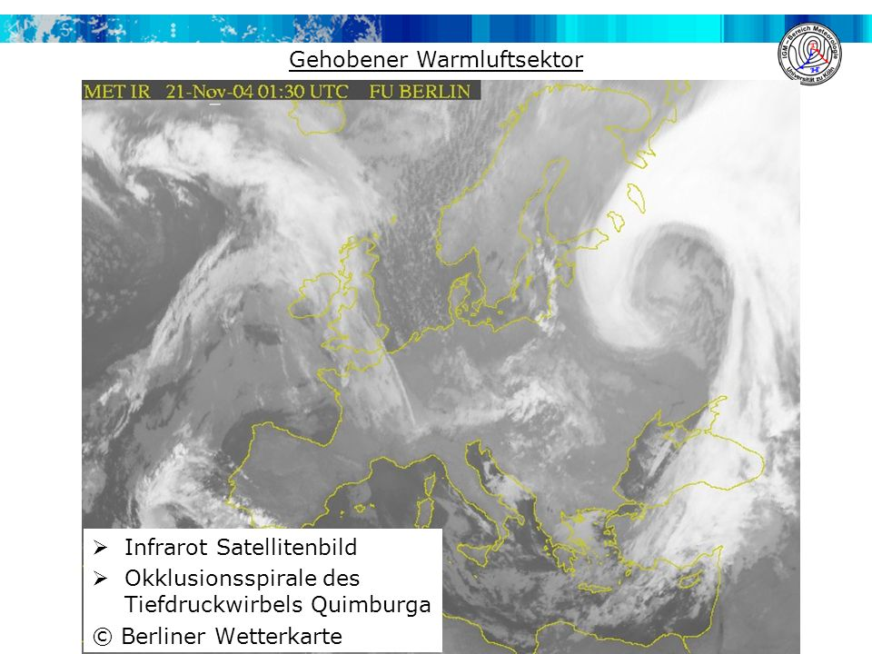 Gehobener Warmluftsektor  Infrarot Satellitenbild  Okklusionsspirale des Tiefdruckwirbels Quimburga © Berliner Wetterkarte