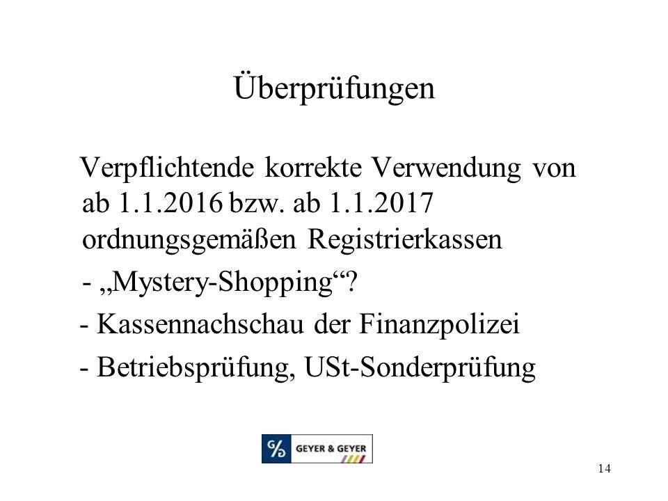 """14 Überprüfungen Verpflichtende korrekte Verwendung von ab 1.1.2016 bzw. ab 1.1.2017 ordnungsgemäßen Registrierkassen - """"Mystery-Shopping""""? - Kassenna"""