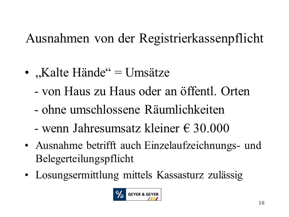 """16 Ausnahmen von der Registrierkassenpflicht """"Kalte Hände = Umsätze - von Haus zu Haus oder an öffentl."""