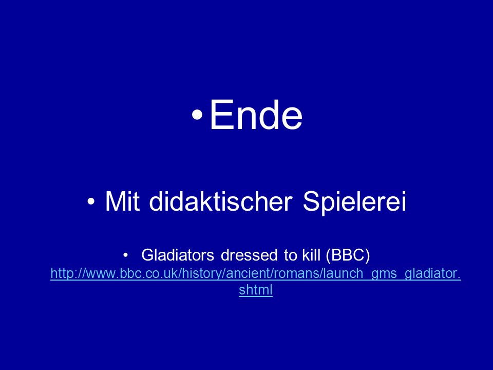 Ende Mit didaktischer Spielerei Gladiators dressed to kill (BBC) http://www.bbc.co.uk/history/ancient/romans/launch_gms_gladiator.