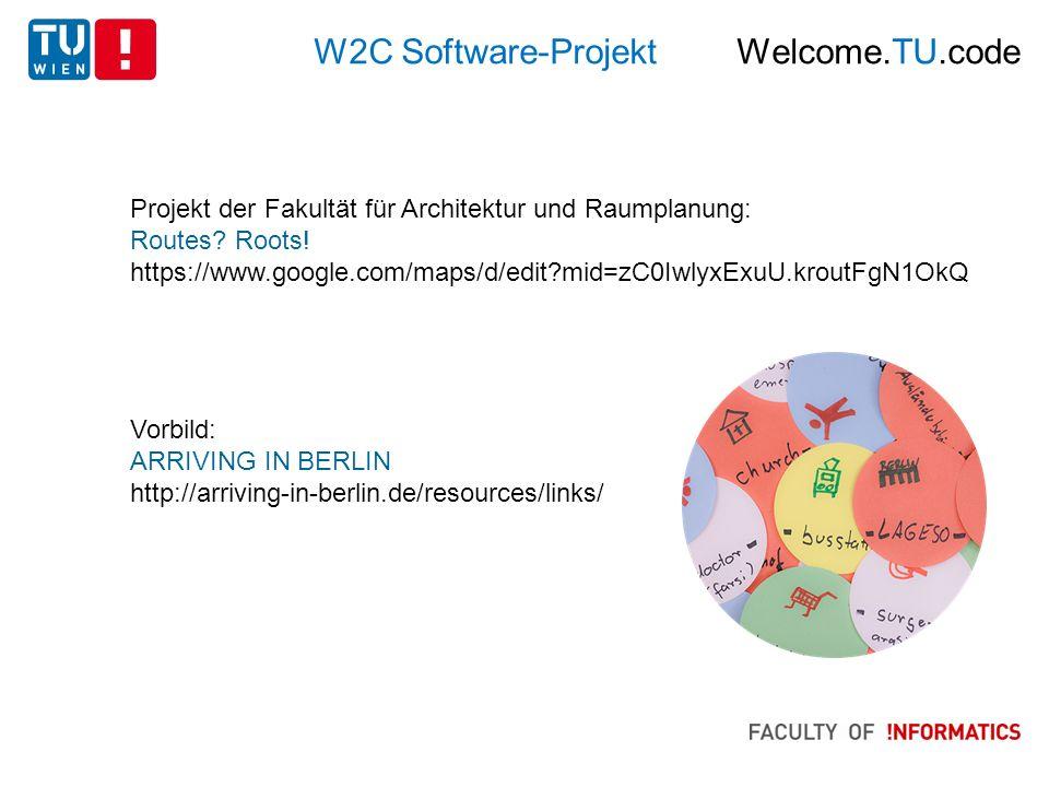 W2C Software-Projekt Welcome.TU.code Projekt der Fakultät für Architektur und Raumplanung: Routes.