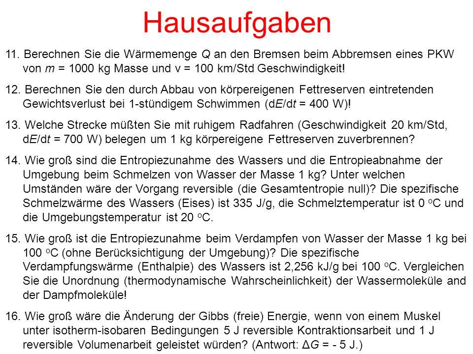 Hausaufgaben 11. Berechnen Sie die Wärmemenge Q an den Bremsen beim Abbremsen eines PKW von m = 1000 kg Masse und v = 100 km/Std Geschwindigkeit! 12.