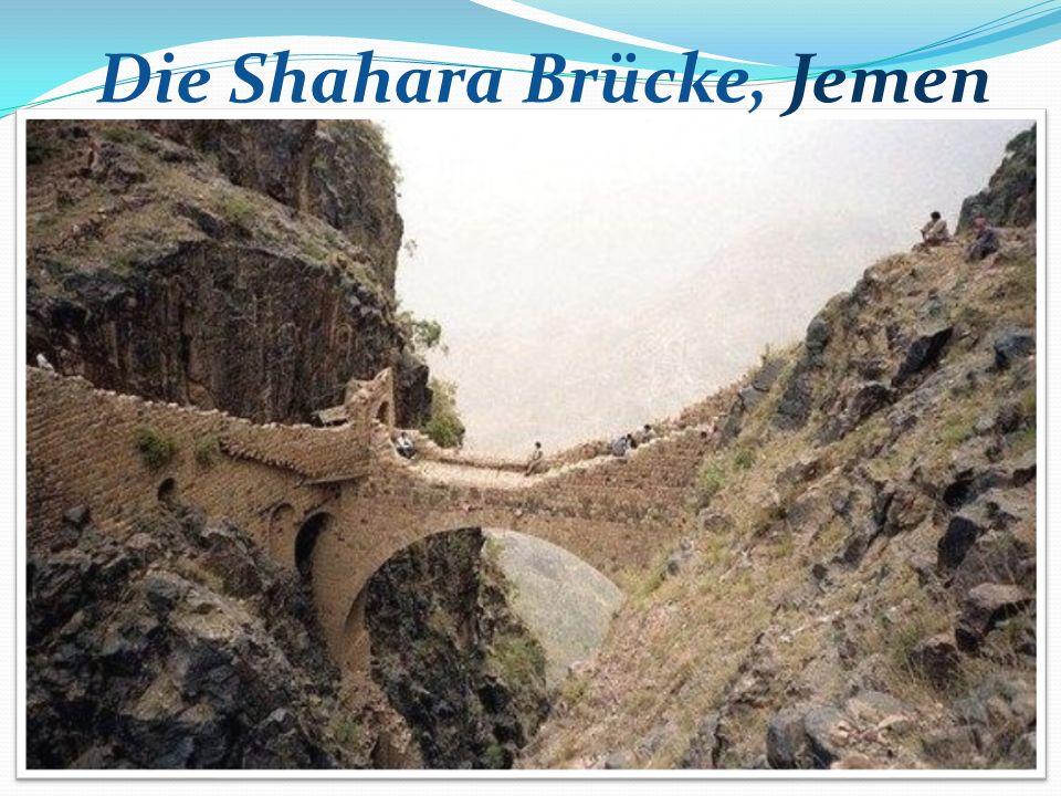 Die Shahara Brücke, Jemen