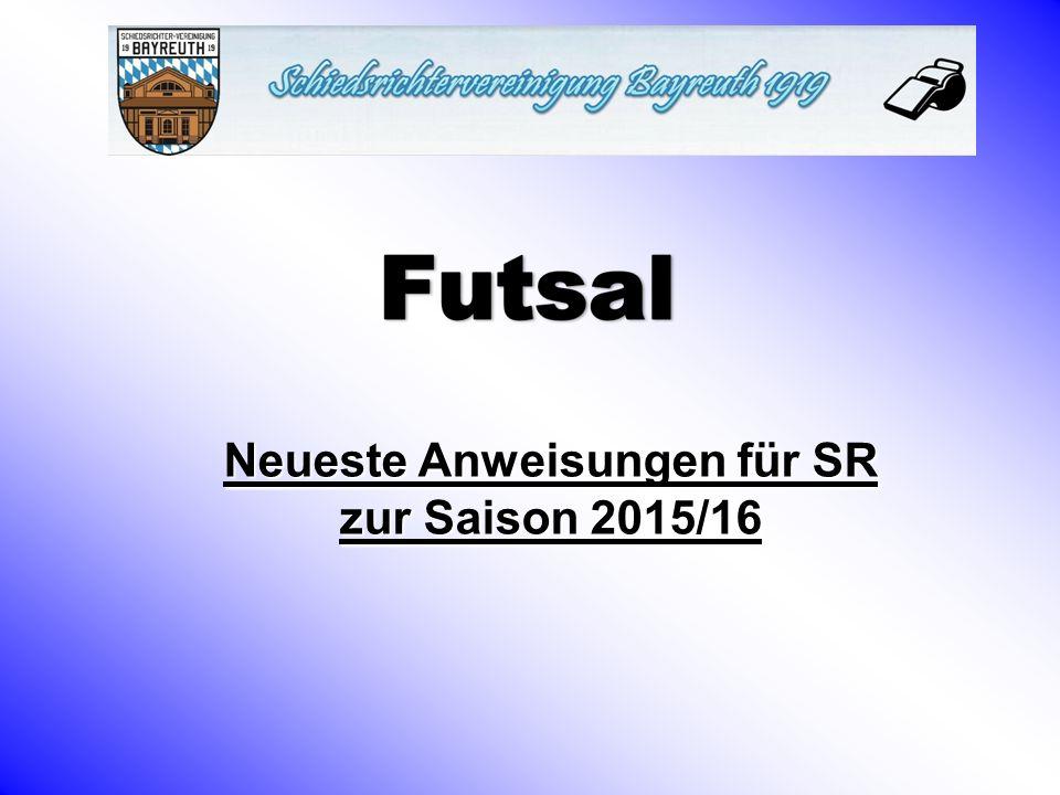 Neueste Anweisungen für SR zur Saison 2015/16