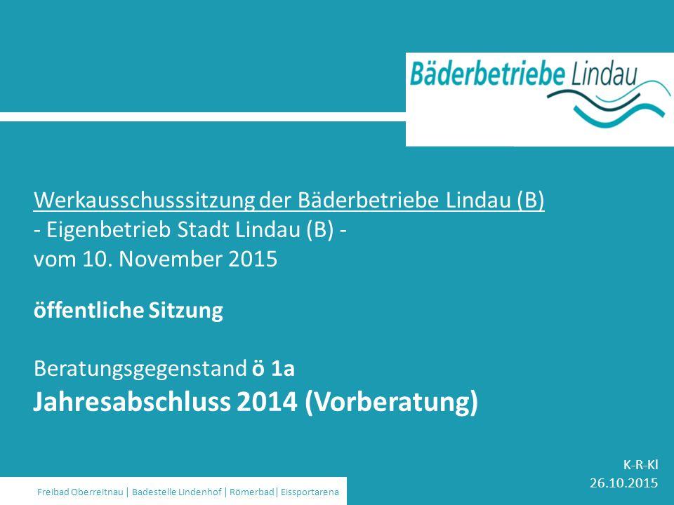 Strom | Wasser | Gas | Wärme | Bäder | Kommunikation | Stadtbus Werkausschusssitzung der Bäderbetriebe Lindau (B) - Eigenbetrieb Stadt Lindau (B) - vo