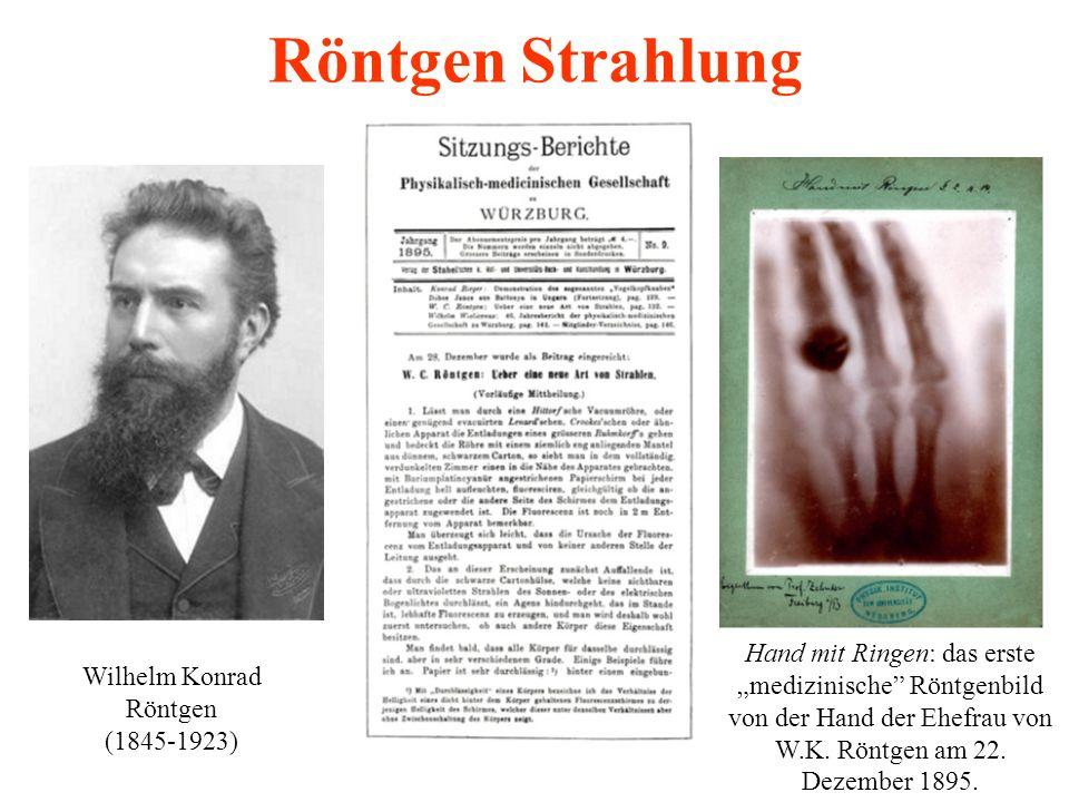 """Röntgen Strahlung Wilhelm Konrad Röntgen (1845-1923) Hand mit Ringen: das erste """"medizinische"""" Röntgenbild von der Hand der Ehefrau von W.K. Röntgen a"""