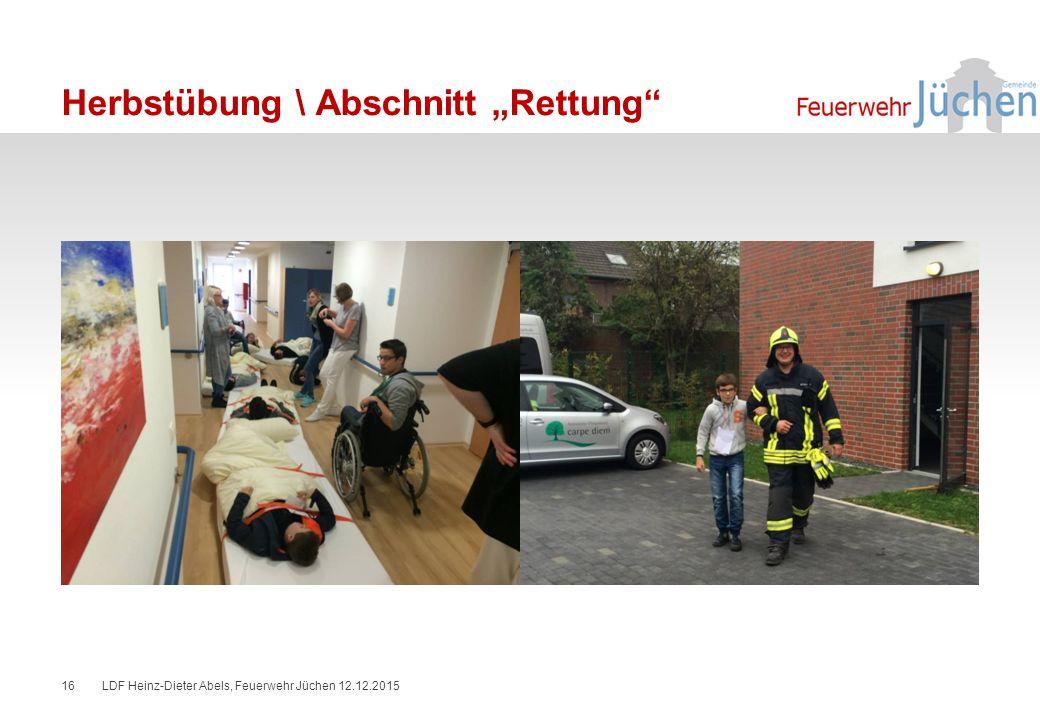 """Herbstübung \ Abschnitt """"Rettung LDF Heinz-Dieter Abels, Feuerwehr Jüchen 12.12.201516"""