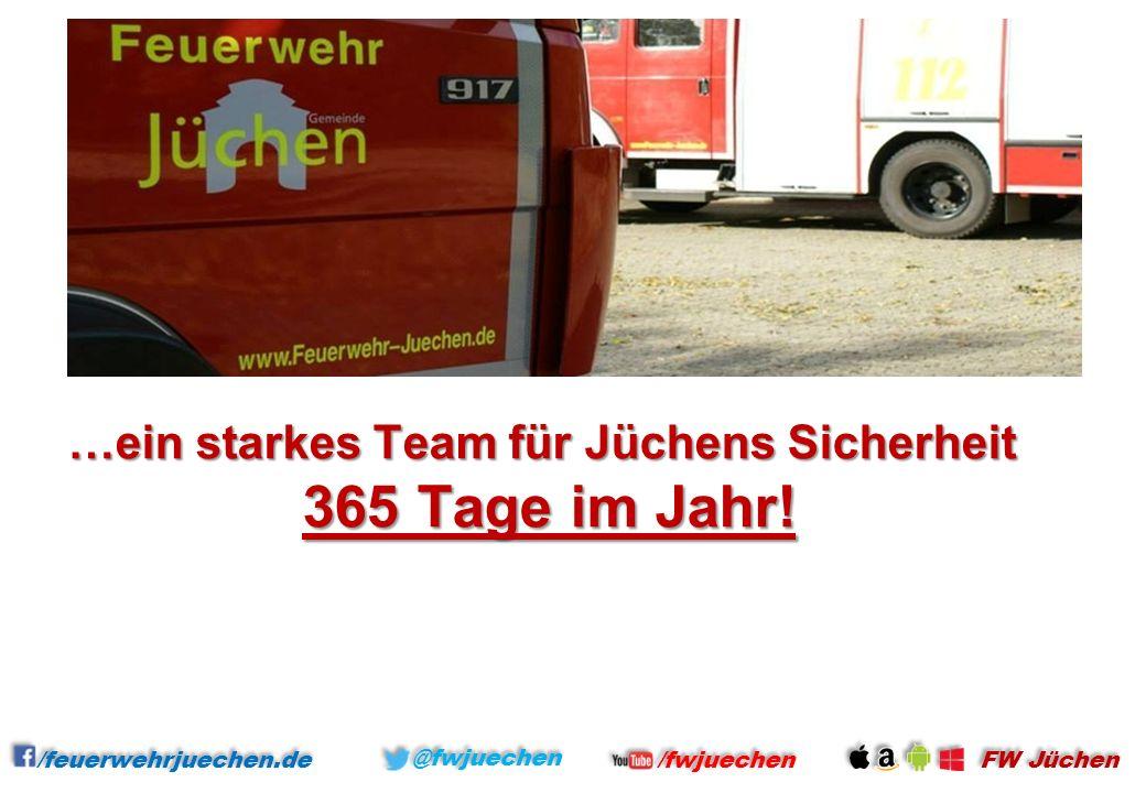 …ein starkes Team für Jüchens Sicherheit 365 Tage im Jahr.
