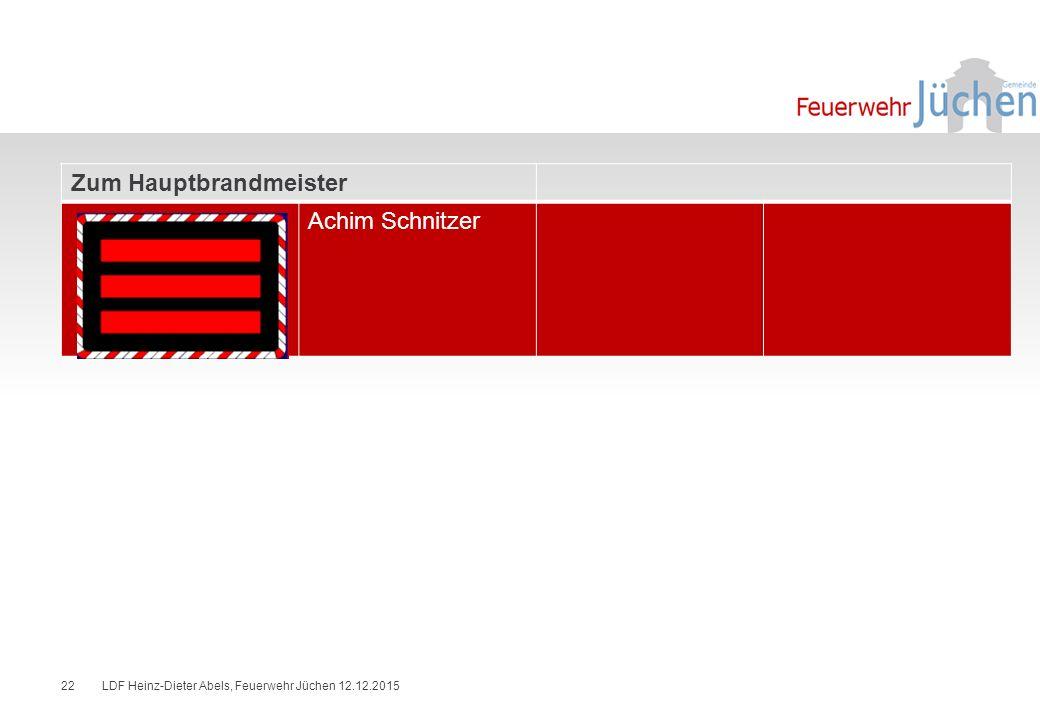 Zum Hauptbrandmeister Achim Schnitzer LDF Heinz-Dieter Abels, Feuerwehr Jüchen 12.12.201522