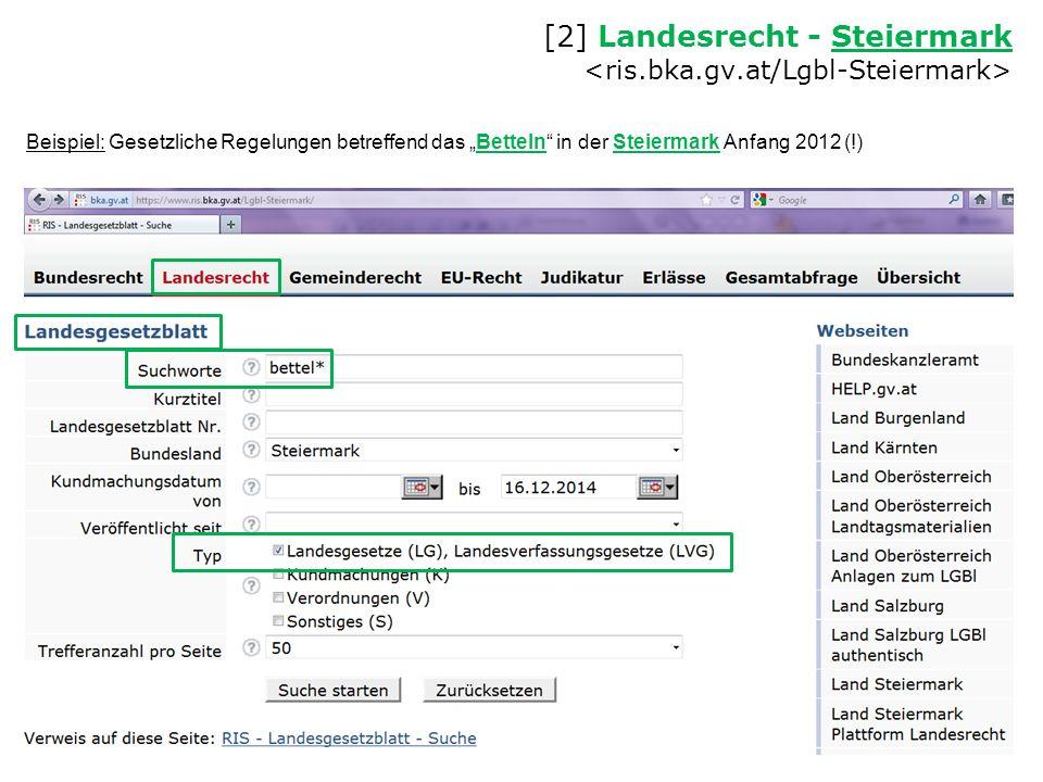 """[2] Landesrecht - Steiermark Steiermark Beispiel: Gesetzliche Regelungen betreffend das """"Betteln in der Steiermark Anfang 2012 (!)"""
