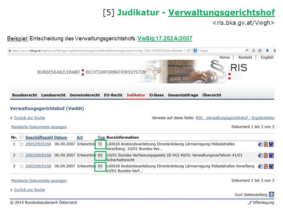 [5] Judikatur - Verwaltungsgerichtshof Verwaltungsgerichtshof Beispiel: Entscheidung des Verwaltungsgerichtshofs: VwSlg 17.262 A/2007