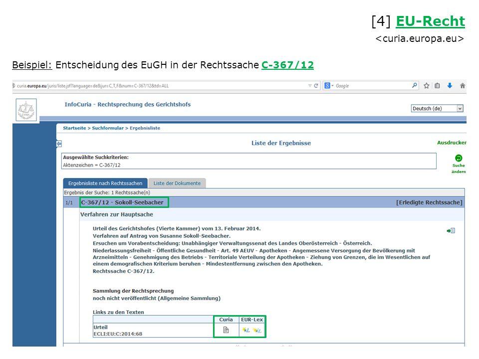 Beispiel: Entscheidung des EuGH in der Rechtssache C-367/12 [4] EU-Recht EU-Recht