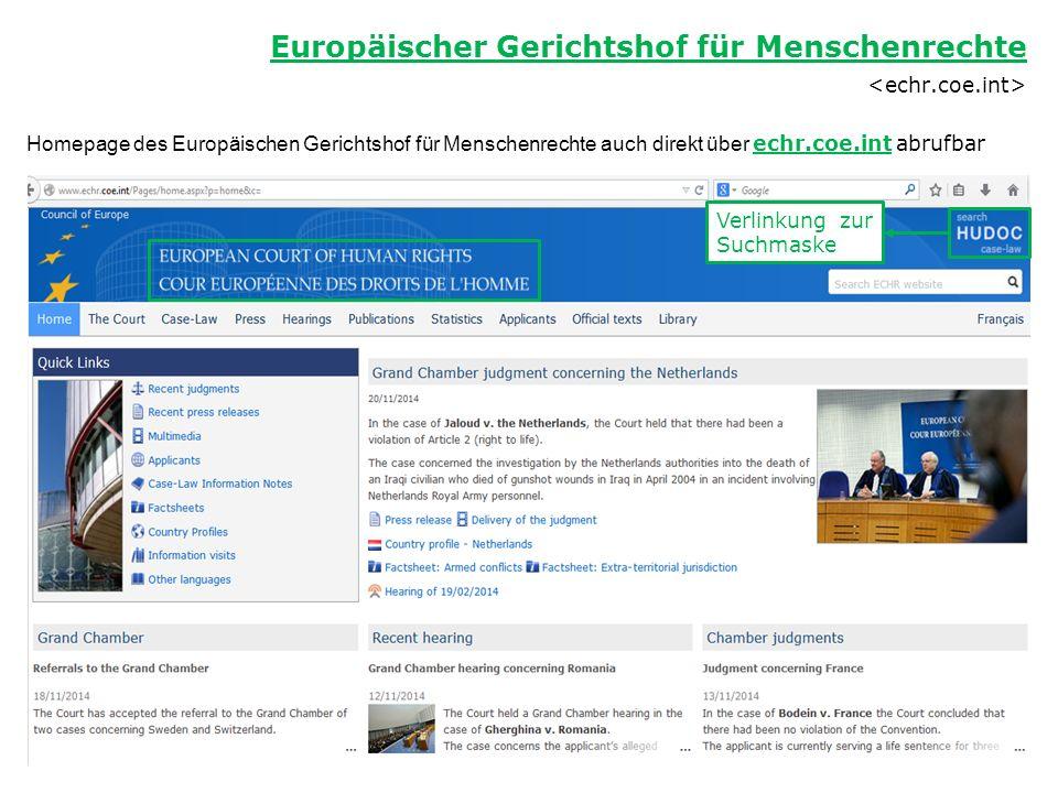 Homepage des Europäischen Gerichtshof für Menschenrechte auch direkt über echr.coe.int abrufbar Europäischer Gerichtshof für Menschenrechte Verlinkung zur Suchmaske