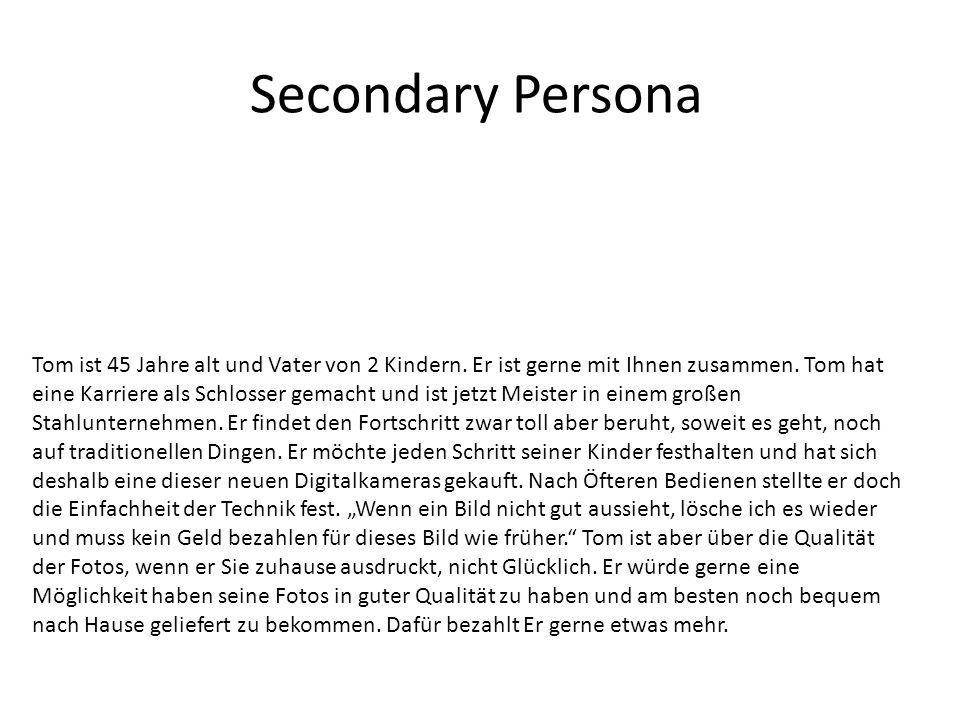 Secondary Persona Tom ist 45 Jahre alt und Vater von 2 Kindern.