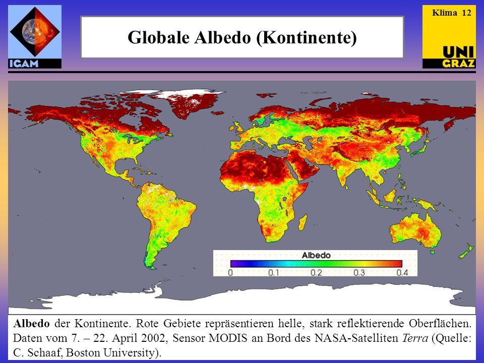 Globale Albedo (Kontinente) Albedo der Kontinente. Rote Gebiete repräsentieren helle, stark reflektierende Oberflächen. Daten vom 7. – 22. April 2002,