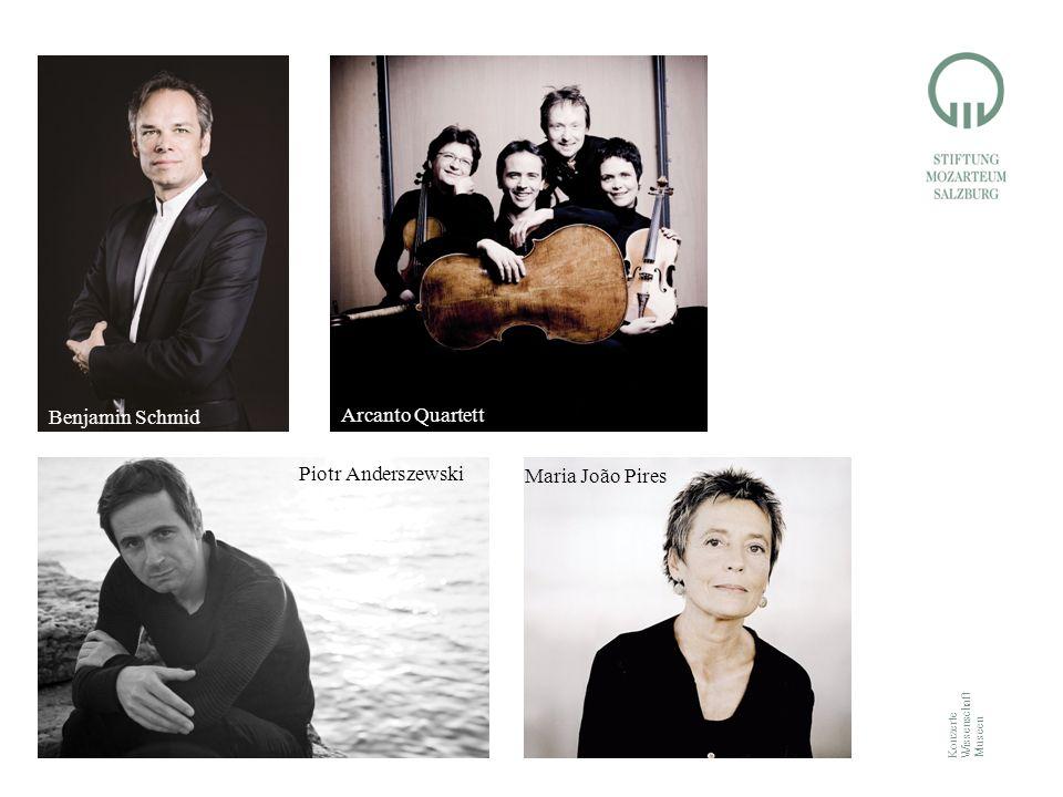 Konzerte Wissenschaft Museen Piotr Anderszewski Maria João Pires Arcanto Quartett Benjamin Schmid