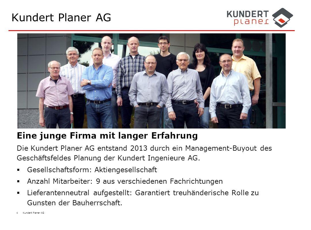 4 Kundert Planer AG Kundert Planer AG Eine junge Firma mit langer Erfahrung Die Kundert Planer AG entstand 2013 durch ein Management-Buyout des Geschä