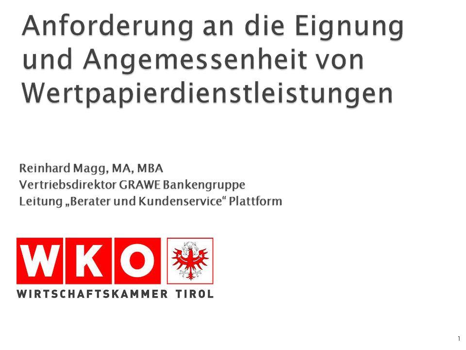 """Reinhard Magg, MA, MBA Vertriebsdirektor GRAWE Bankengruppe Leitung """"Berater und Kundenservice"""" Plattform 1"""