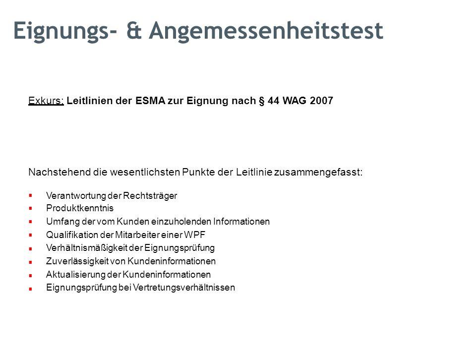 Exkurs: Leitlinien der ESMA zur Eignung nach § 44 WAG 2007 Nachstehend die wesentlichsten Punkte der Leitlinie zusammengefasst:  Veran