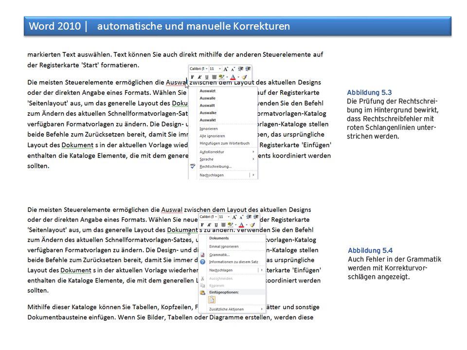 Die ausführlicheren Korrekturoptionen lassen sich über das Menüband statt über das Kontextmenu erreichen.