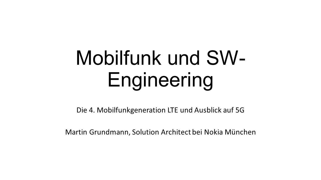Mobilfunk und SW- Engineering Die 4.