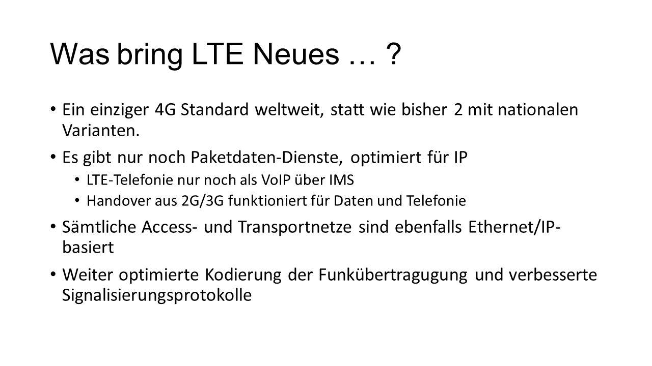 Was bring LTE Neues … für Endnutzer.
