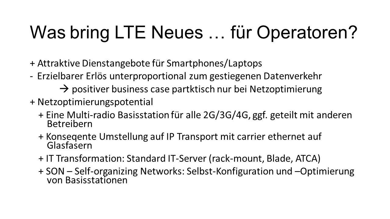 Was bring LTE Neues … für Operatoren.
