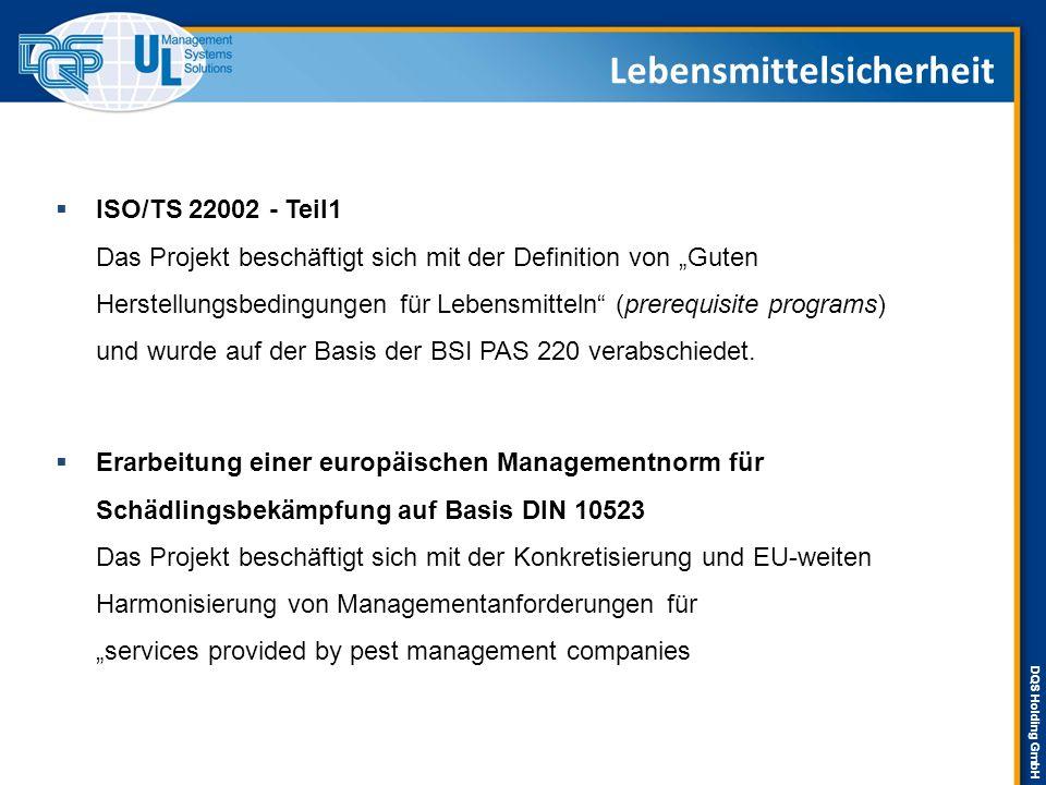 """DQS Holding GmbH Lebensmittelsicherheit  ISO/TS 22002 - Teil1 Das Projekt beschäftigt sich mit der Definition von """"Guten Herstellungsbedingungen für"""