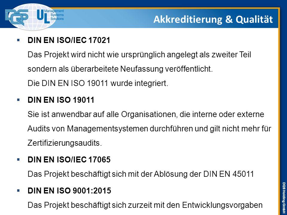 DQS Holding GmbH  DIN EN ISO/IEC 17021 Das Projekt wird nicht wie ursprünglich angelegt als zweiter Teil sondern als überarbeitete Neufassung veröffentlicht.